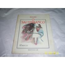 Livro O Saltimbanco Dorinha Ref.076