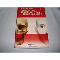 Livro Dicionario Termos Técnicos De Saúde Conexao 2ª Edição