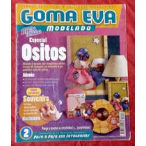 Revista Goma Eva Modelado Hermosos Souvenirs