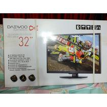 Tv Led 32 Daewoo Modelo Dex-32k1d (nuevo En Su Caja)