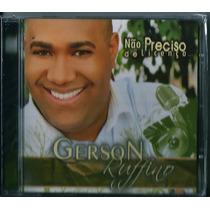 Cd Gerson Rufino - Não Preciso De Licença (bônus_playback)