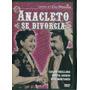 Anacleto Se Divorcia / Formato Dvd