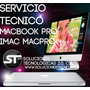 Servicio Tecnico Apple Domicilio Imac Macboook Macpro Air