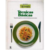339 Lvr- Livro 1985- Receitas De Micro-ondas Técnicas Básica