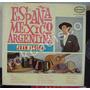 Españoles, Juan Legido, España, México, Argentina, Lp 12´,