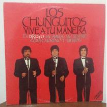Los Chunguitos, Vive A Tu Manera, Vinyl, Disco Acetato Doble