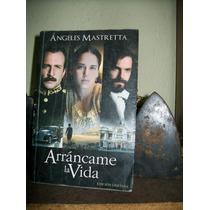 Arrancame La Vida Angeles Maestretta