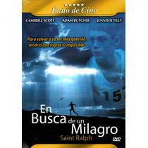 Dvd En Busca De Un Milagro (saint Ralph) 2005 - Michael Mcgo