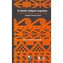 El Diseño Indigena Argentino-cd-rom-alejandro E. Fiadone
