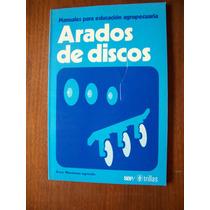 Arados De Discos-manual Educación Agropecuaria-trillas-rm4