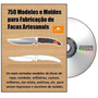 750 Moldes Para Cutelaria - Dvd - Carta Registrada