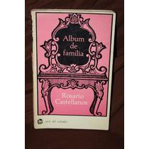 Album De Familia Rosario Castellanos 1ra Edicion