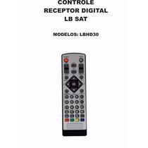 Controle Remoto Receptor Digital Lb Sat Lbhd30