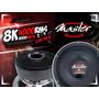 Master Auto Falantes 8k Lound Speaker 4000 Rms Taramps E Ero