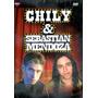 Chily & Sebastian Mendoza - 2 En 1 ( Dvd ) - Los Chiquibum