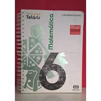 Livro Projeto Teláris 6° Ano Matemática