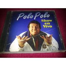 Polo Polo / Show En Vivo