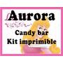 Candy Bar Kit Imprimible Princesas. Aurora. Envío Gratis.