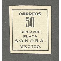 Estampilla Revolucionaria De Sonora, Plata 50 Cts Nueva