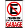 Cartel Prohibido Estacionar. Varios Modelos. Pvc. Vinilo