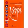 Claves Del Yoga - Danilo Hernández - Ed. La Liebre De Marzo