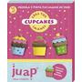 Creá Tus Cupcake Imanes - Giro Didáctico