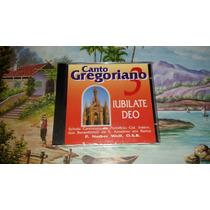 Cd Canto Gregoriano 3 Iubilate Deo Original Novo Lacrado