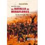 Guerra Del Pacìfico: Apuntes Sobre La Batalla De Miraflores
