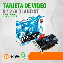 Tarjeta De Video Msi R7 250 Oland Xt 2gb Ddr3