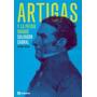 Artigas Y La Patria Grande - Salvador Cabral