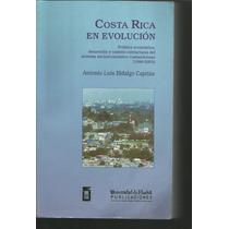 Costa Rica En Evolución. Antonio Luis Hidalgo Capitán Lvm