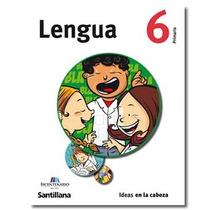Lengua 6 Para Sexto Año De Primaria - Santillana
