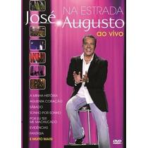 Dvd José Augusto - Na Estrada Ao Vivo Lacrado