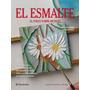 Libro: El Esmalte Al Fuego Sobre Metales - Parramon