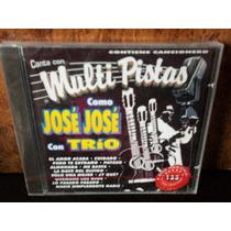 Jose Jose. Con Trio. Multi Pistas. Cd.