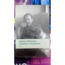 Isidoro Blaisten Cuentos Completos