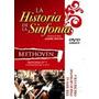 Dvd Historia De La Sinfonia Beethoven Nuevo Cerrado Sm