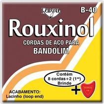 Encordoamento Rouxinol Para Bandolim - Cordas B40