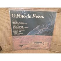 Vinil O Fino Da Fossa 1978 Autografado