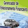 Sistema Para Estacionamento Controle Financeiro