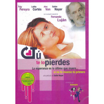 Tu Te Lo Pierdes. Lolita Cortes Y Fernando Lujan. En Dvd