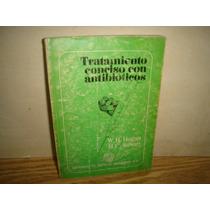 Tratamiento Conciso Con Antibióticos - W. H. Hughes