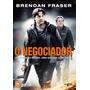 Dvd O Negociador Brendan Fraser Original