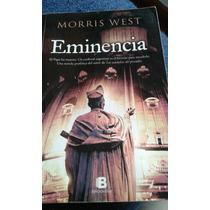 Eminencia. West Morris. Ediciones B.