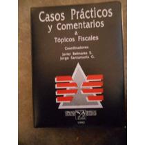 Libro Casos Practicos Y Comentarios Fiscales.