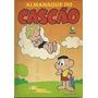 Almanaque Do Cascão 1 - Editora Globo - Raridade!