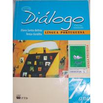 Diálogo- Língua Portuguesa 7º Ano- Eliana Santos Beltrão E/