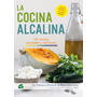 La Cocina Alcalina - Dr. S. Domening / H. Erlacher - Gaia