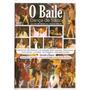 Dvd O Baile - Dança De Salão