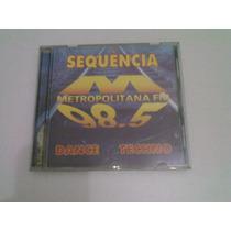 Cd Sequencia Metropolitana Fm 98,5 Dance Techno
